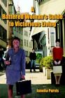 a Battered Woman's Guide to Victorious Living by Janella Purvis 9781420850130