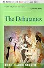 The Debutantes by June Singer (Paperback / softback, 2000)