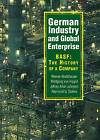 German Industry and Global Enterprise: BASF - The History of a Company by Jeffrey Allan Johnson, Raymond G. Stokes, Wolfgang von Hippel, Werner Abelshauser (Hardback, 2003)