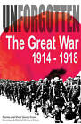 Unforgotten: The Great War 1914-1918 by Swansea and District Writers' Circle (Hardback, 2015)