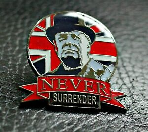 WINSTON CHURCHILL NEVER SURRENDER PIN BADGE  BREXIT WW2 UNION JACK FLAG