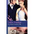 The Sicilian's Surprise Wife by Tara Pammi (Hardback, 2015)