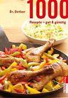 1000 Rezepte - gut & günstig von Dr.Oetker (2013, Gebundene Ausgabe)