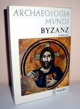 Antoine  Bon     BYZANZ    (Archaeologia Mundi)