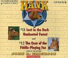 Hank the Cowdog: Lost in the Dark Unchanted Forest/The Case of the Fiddle-Playing Fox by John R Erickson (CD-Audio, 2002)