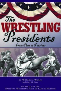 The-Wrestling-Presidents-from-Pins-to-Patriots
