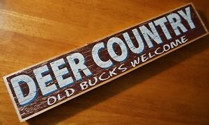 Image Is Loading Deer Country Old Bucks Welcome Hunting Lodge Hunter
