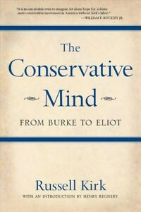 Conservative-Mind-From-Burke-to-Eliot-Paperback-by-Kirk-Russell-Brand-Ne