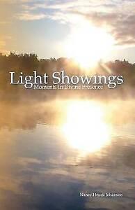 Light-Showings-Moments-in-Divine-Presence-Paperback-by-Johanson-Nancy-Heu