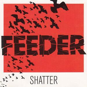 Feeder - Shatter - CD - <span itemprop='availableAtOrFrom'>Dessau-Roßlau, Deutschland</span> - Feeder - Shatter - CD - Dessau-Roßlau, Deutschland