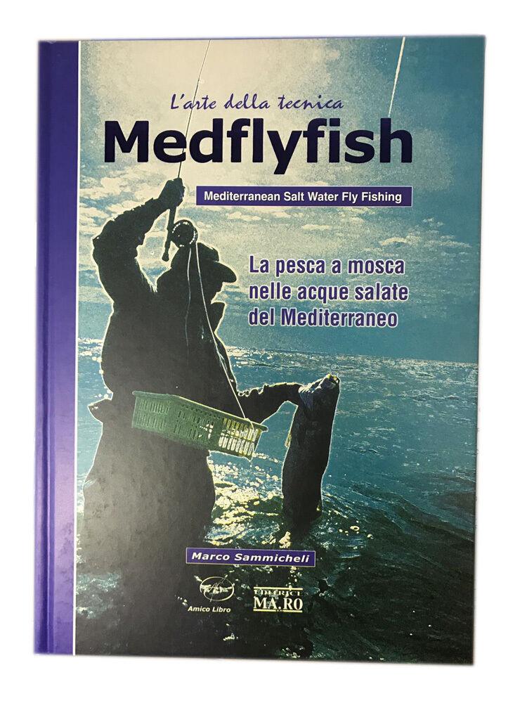 VOLUME LIBRO  MEDFLYFISH  COSTRUZIONE MOSCHE PESCA FLY FISHING PESCA IN MARE