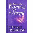 The Power of a Praying Parent by Stormie Omartian (Paperback, 2014)