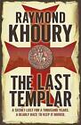 The Last Templar by Raymond Khoury (Paperback, 2009)