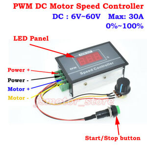 Motor Switch DC6V 12V 24V 36V 48V 60V 30A LED Start Stop PWM DC Speed Controller