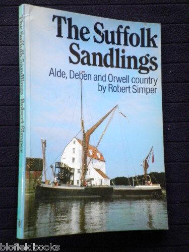 1 of 1 - The Suffolk Sandlings: Alde, Deben & Orwell-Simper-1st