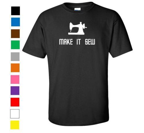 Star Trek Make it Sew So T-Shirt Geek Nerd Funny Humor Shirt Graphic Gift