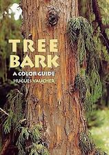 Tree Bark : A Color Guide by Hugues Vaucher (2010, Paperback)