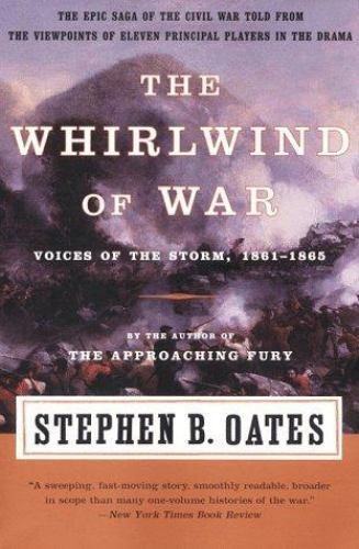 The Whirlwind of War : Voices of the Storm, 1861-1865 (Voices of the-ExLibrary
