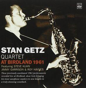 Stan-Getz-Stan-Getz-Quartet-At-Birdland-1961-previously-Unreleased