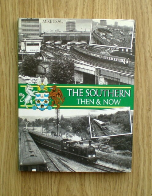 (Railway Books)  The Southern, Then and Now by Mike Esau