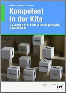 Kompetent in der Kita: Ein Lernbegleiter in der s...   Buch   Zustand akzeptabel
