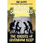 The Ghosts of Givenham Keep by Robert Swindells (Paperback, 2014)