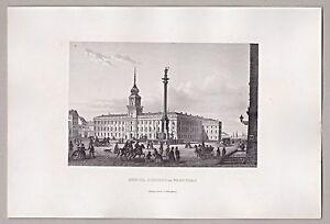 Warszawie-Warschau-Polen-Das-Warschauer-Koenigsschloss-Stahlstich-1862
