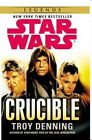 Star Wars: Crucible by Troy Denning (Paperback, 2014)