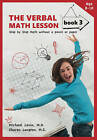 Verbal Math Lesson: Step-By-Step Math Without Pencil or Paper: Book 3 by Charan Langton, Michael Levin (Paperback, 2014)