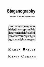 Steganography by Karen Bailey (2005, Paperback)