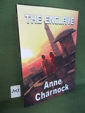 ANNE CHARNOCK THE ENCLAVE PAPERBACK NEW AND UNREAD 2017