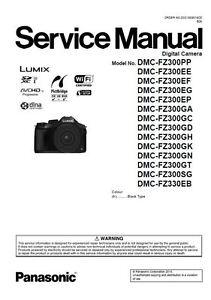 panasonic lumix dmc fz300 fz330 service manual repair guide ebay rh ebay co uk Panasonic Lumix DMC- GF2 Panasonic Lumix DMC- GF1