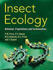 Insect Ecology: Behavior, Populations and Communities by Ian Kaplan, Deborah L. Finke, Micky D. Eubanks, Robert F. Denno, Peter W. Price (Paperback, 2011)
