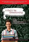A Call to Creativity: Writing, Reading and Inspiring Students in an Age of Standardization by Luke Reynolds (Hardback, 2012)