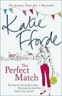 The Match by Katie Fforde 9780099539247 Paperback 2015