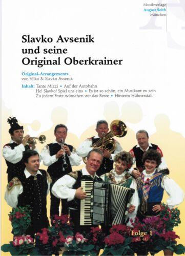 AVSENIK und Original Oberkrainer Folge 1 Oberkrainer Besetzung COMBO Noten