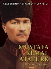 Mustafa Kemal Atatürk (Command), Edward J. Erickson, Good Book
