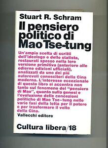 Stuart-R-Schram-IL-PENSIERO-POLITICO-DI-MAO-TSE-TUNG-Vallecchi-1971