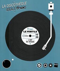 La Discothèque Idéale Fnac spéciale vinyles