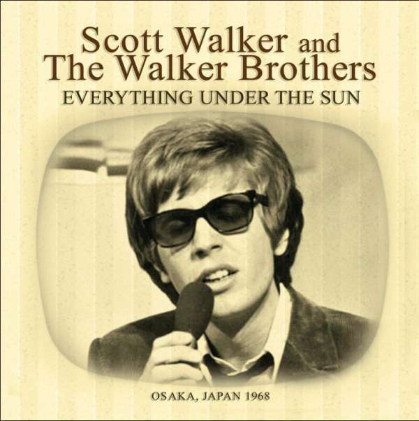 Scott Walker & The walker Brothers - Everything Under The Sun NEW CD