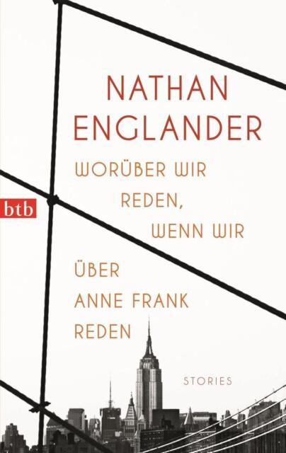 Worüber wir reden, wenn wir über Anne Frank reden von N. Englander, UNGELESEN