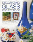 Decorating Glass Project Book by Michael Ball (Paperback, 2014)