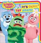 It's Okay, Try Again! by Simon Spotlight (Board book, 2011)