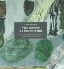 The Artist as Polyhistor: The 'Intellectual Superstructure' in the Work of Per Kirkeby by Lars Morell (Hardback, 2006)