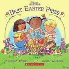 The Best Easter Prize by Kristina Evans (Paperback / softback, 2010)