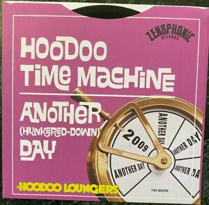 HOODOO-LOUNGERS-Hoodoo-Time-Machine-Hunkered-Down-Day-BRAND-NEW-45-rpm-record