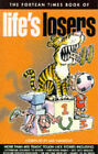 Fortean Times  Book of Life's Losers by John Brown Publishing Ltd (Paperback, 1996)
