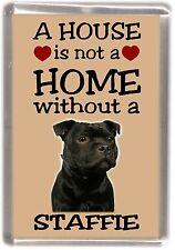 "Staffordshire Bull Terrier No.4 Fridge Magnet ""A HOUSE IS NOT A HOME"" -Starprint"
