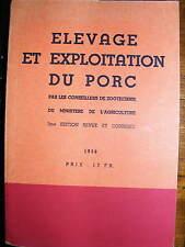 Elevage et Exploitation du Porc Zootechnie Ministère Agriculture Belgique 1938