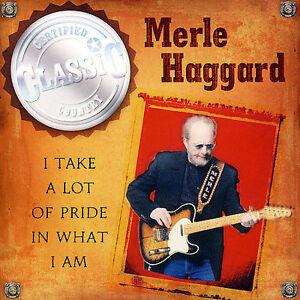 I Take a Lot of Pride in What I Am by Merle Haggard (CD, Apr-2005, CBUJ Distribu